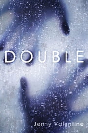 Double ebook by Jenny Valentine