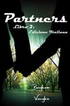 Partners ebook by Brigham Vaughn