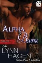 Alpha Bourne ebook by Lynn Hagen