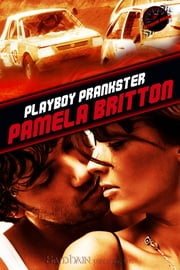 Playboy Prankster ebook by Pamela Britton