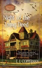 Night of the Living Deed ebook by E.J. Copperman