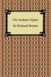The Arabian Nights ebook by Sir Richard Burton