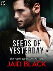 Seeds of Yesterday ebook by Jaid Black
