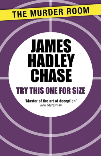 Try This One for Size ebook by James Hadley Chase