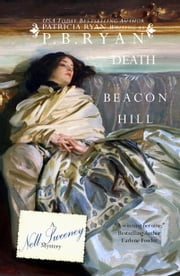 Death on Beacon Hill (Nell Sweeney Mystery Series, Book 3) ebook by P.B. Ryan