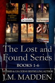 Lost and Found Series Box Set 1-6 ebook by J.M. Madden