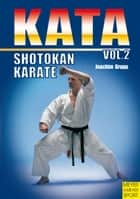 Shotokan Karate: Kata Vol. 2 ebook by Joachim Grupp