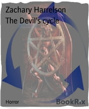 The Devil's cycle ebook by Zachary Harrelson