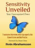 Sensitivity Unveiled ebook by Ihrén Abrahamsson
