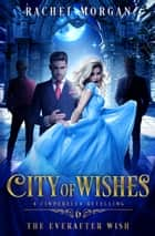 The Everafter Wish ebook by Rachel Morgan