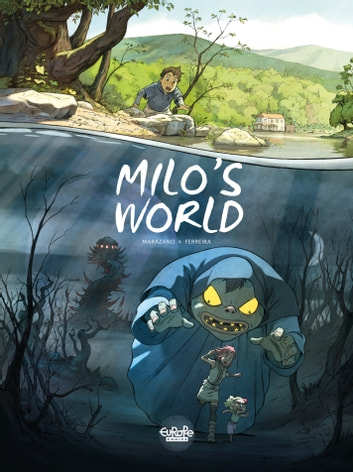 Milo's World - Volume 1 ebook by Christophe Ferreira,Richard Marazano