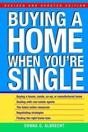 Buying a Home When You're Single ebook by Albrecht, Donna