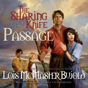 The Sharing Knife, Vol. 3: Passage audiobook by Lois McMaster Bujold
