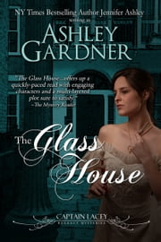 The Glass House ebook by Ashley Gardner
