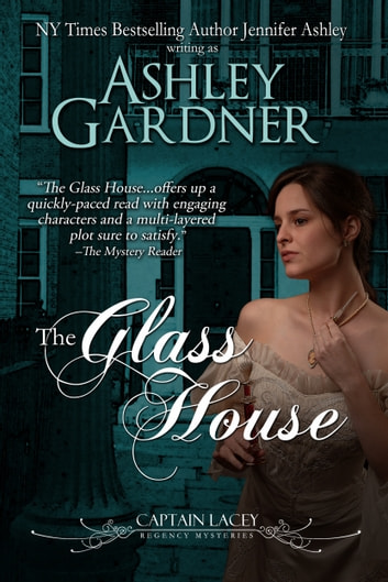 The Glass House ebook by Ashley Gardner,Jennifer Ashley
