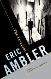 The Levanter ebook by Eric Ambler