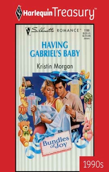 Having Gabriel's Baby ebook by Kristin Morgan