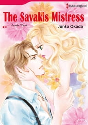 THE SAVAKIS MISTRESS (Harlequin Comics) - Harlequin Comics ebook by Annie West