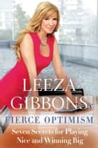 Fierce Optimism ebook by Leeza Gibbons