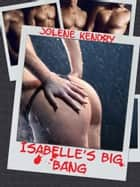 Isabelle's Big Bang ebook by Jolene Kendry