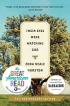 Their Eyes Were Watching God - A Novel 電子書 by Zora Neale Hurston