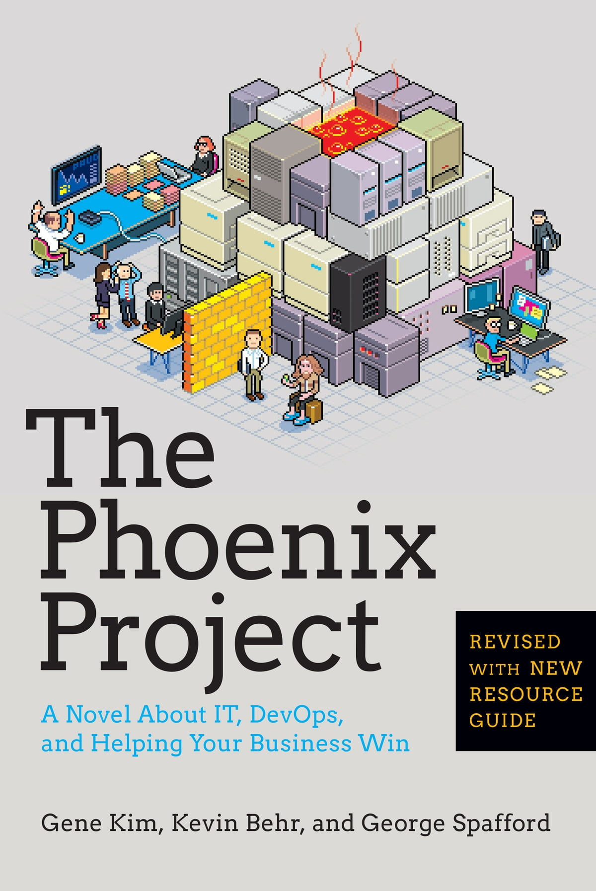 The Phoenix Project - A Novel About IT, DevOps, and Helping Your Business  Win
