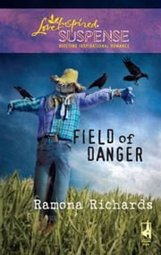 Field of Danger ebook by Ramona Richards