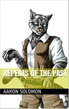 Repeats Of The Past eBook by Aaron Solomon