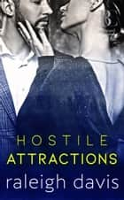 Hostile Attractions ebook by