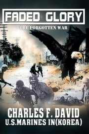 Faded Glory ebook by Charles F. David