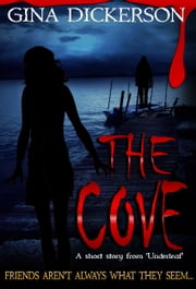 The Cove ebook by Gina Dickerson