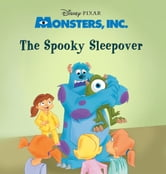 Monsters Inc The Spooky Sleepover Ebook By Disney Book Group 9781423175667 Rakuten Kobo United States