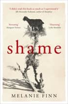 Shame ebook by Melanie Finn