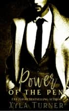 The Power of the Pen ebook by Xyla Turner