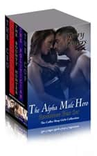 The Alpha Male Romance Boxed Set ebook by Terry Towers