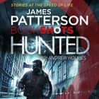 Hunted - BookShots audiobook by James Patterson