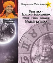 Nithyananda Vedic Astrology: Moon in Taurus ebook by Paramahamsa Nithyananda