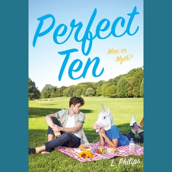 Perfect Ten audiobook by L. Philips