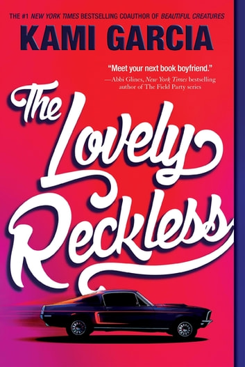 The Lovely Reckless ebooks by Kami Garcia