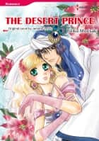 THE DESERT PRINCE - Harlequin Comics ebook by Jennifer Lewis, Reiko Morisaki