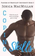 Coping Skills ebook by Jerica MacMillan