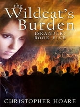 The Wildcat's Burden ebook by Christopher Hoare