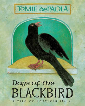 Days of the Blackbird ebook by Tomie dePaola