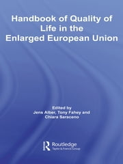 Handbook of Quality of Life in the Enlarged European Union ebook by