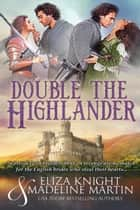 Double the Highlander ebook by Eliza Knight, Madeline Martin