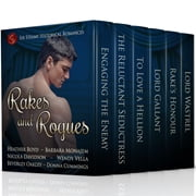 Rakes and Rogues - Six Steamy Historical Romances ebook by Heather Boyd,Barbara Monajem,Wendy Vella,Nicola Davidson,Beverley Oakley,Donna Cummings