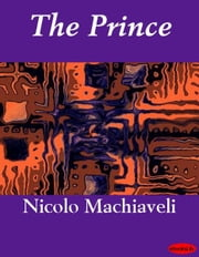 The Prince ebook by Nicolo Machiaveli