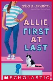 Allie, First at Last ebook by Angela Cervantes