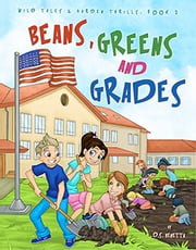 Beans, Greens & Grades ebook by D.S. Venetta