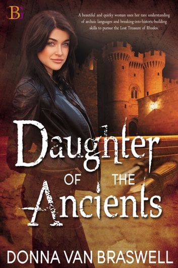 Daughter of the Ancients ebook by Donna Van Braswell